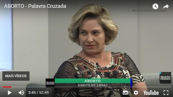 Rede Minas – Programa Palavra Cruzada: Aborto