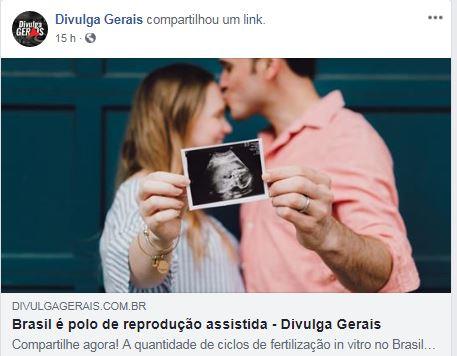 Divulga Gerais (site e facebook) – Brasil é Polo de Reprodução Assistida