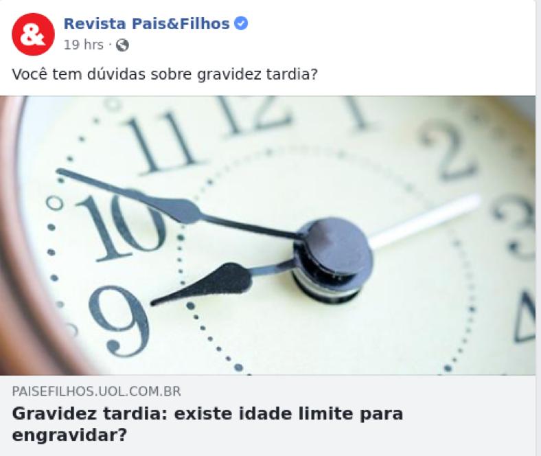 Facebook Revista Pais & Filhos – Gravidez tardia: existe idade limite para engravidar?