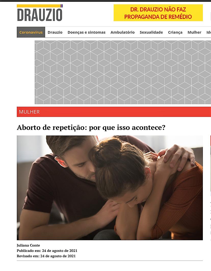 Entrevista para o Portal Drauzio Varella sobre abortos de repetição